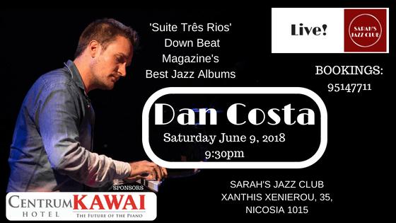 Brazilian Jazz Global Star Dan Costa at Sarah's Jazz Club
